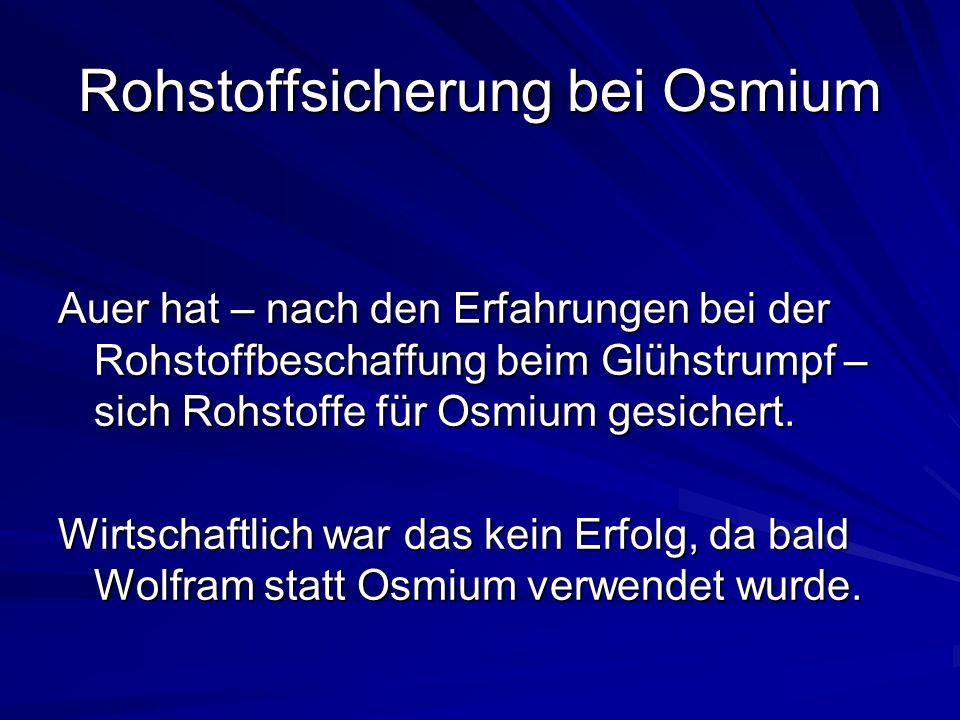 Rohstoffsicherung bei Osmium