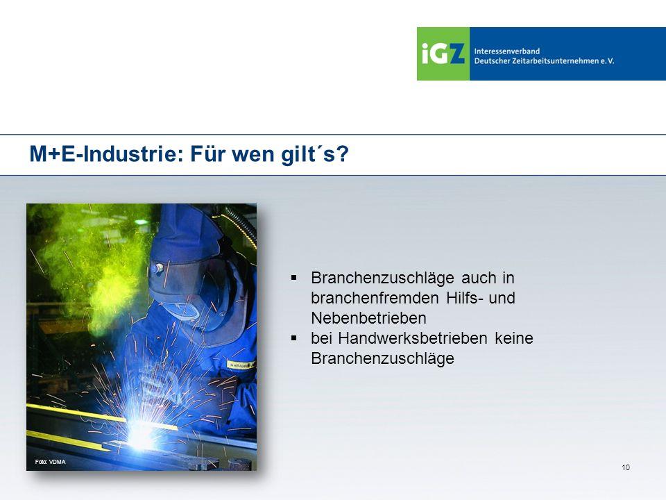 M+E-Industrie: Für wen gilt´s