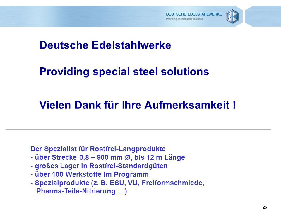 Deutsche Edelstahlwerke Providing special steel solutions