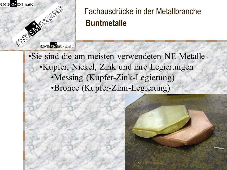 Buntmetalle Sie sind die am meisten verwendeten NE-Metalle. Kupfer, Nickel, Zink und ihre Legierungen.