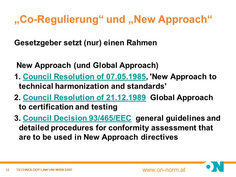 """Co-Regulierung und ""New Approach"