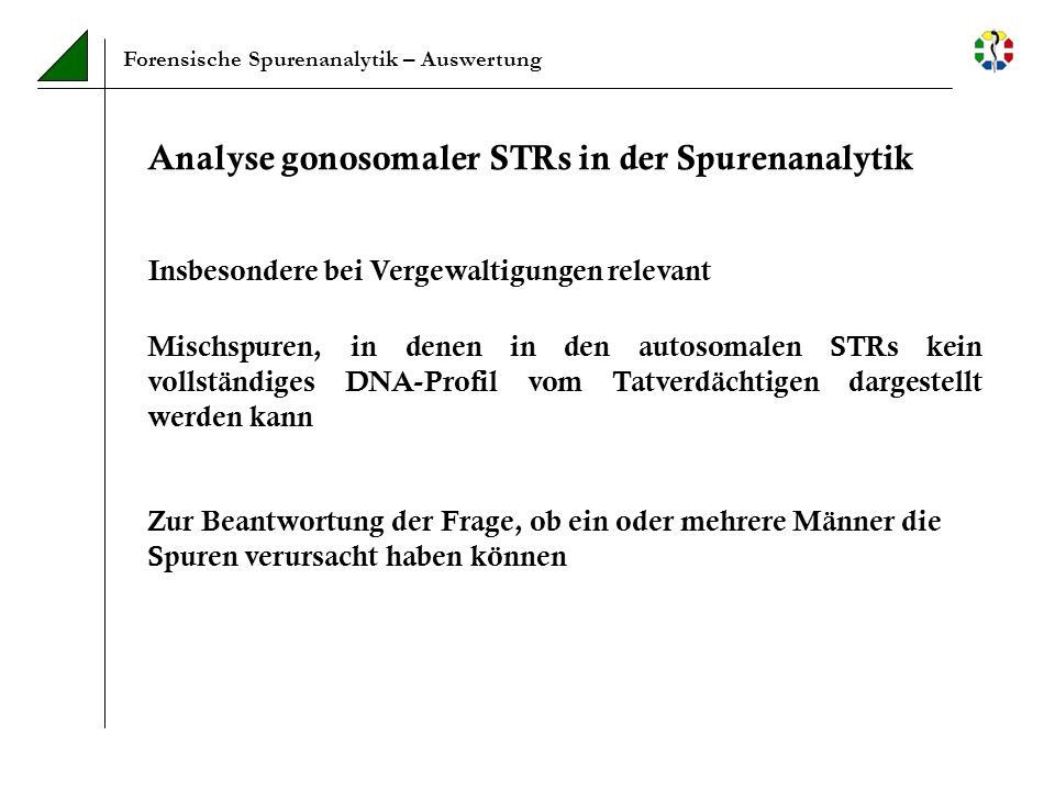 Analyse gonosomaler STRs in der Spurenanalytik