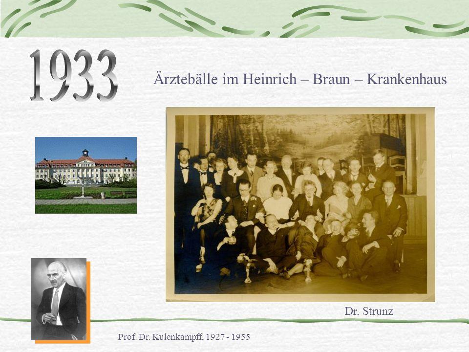 1933 Ärztebälle im Heinrich – Braun – Krankenhaus Dr. Strunz