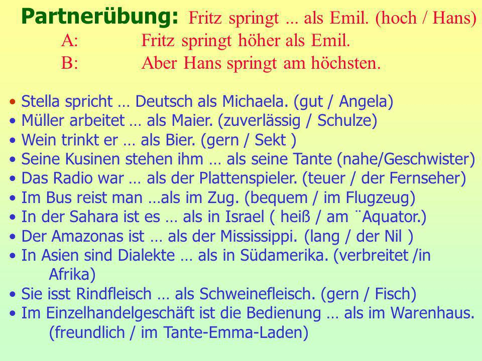 Partnerübung: Fritz springt ... als Emil. (hoch / Hans)