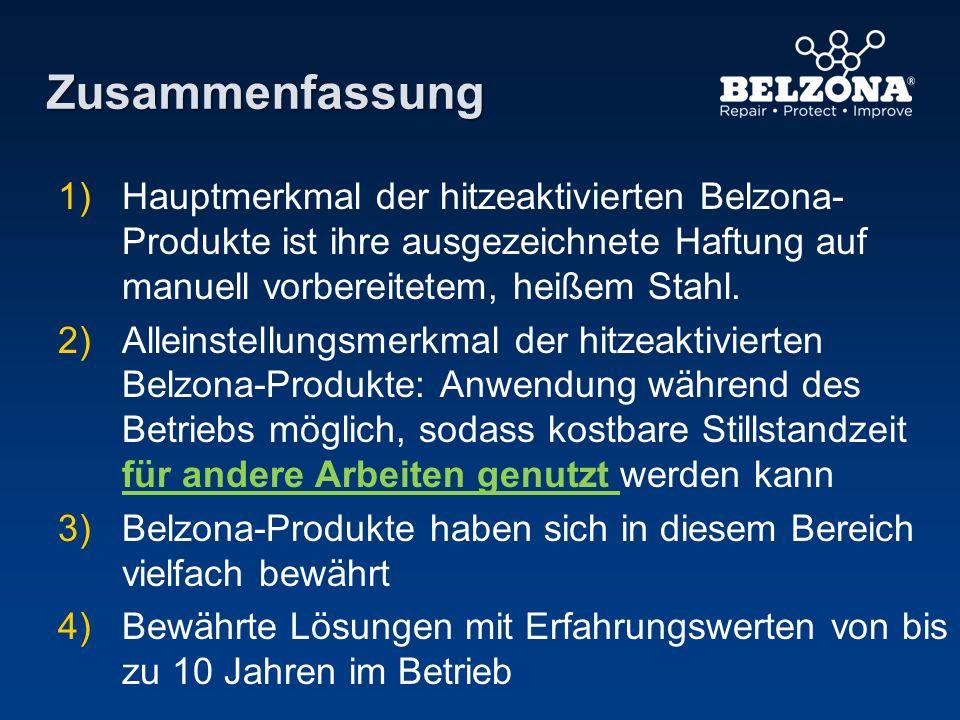 Zusammenfassung Hauptmerkmal der hitzeaktivierten Belzona-Produkte ist ihre ausgezeichnete Haftung auf manuell vorbereitetem, heißem Stahl.