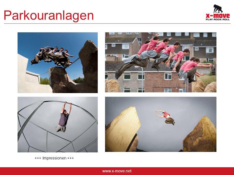 Parkouranlagen +++ Impressionen +++ www.x-move.net 9
