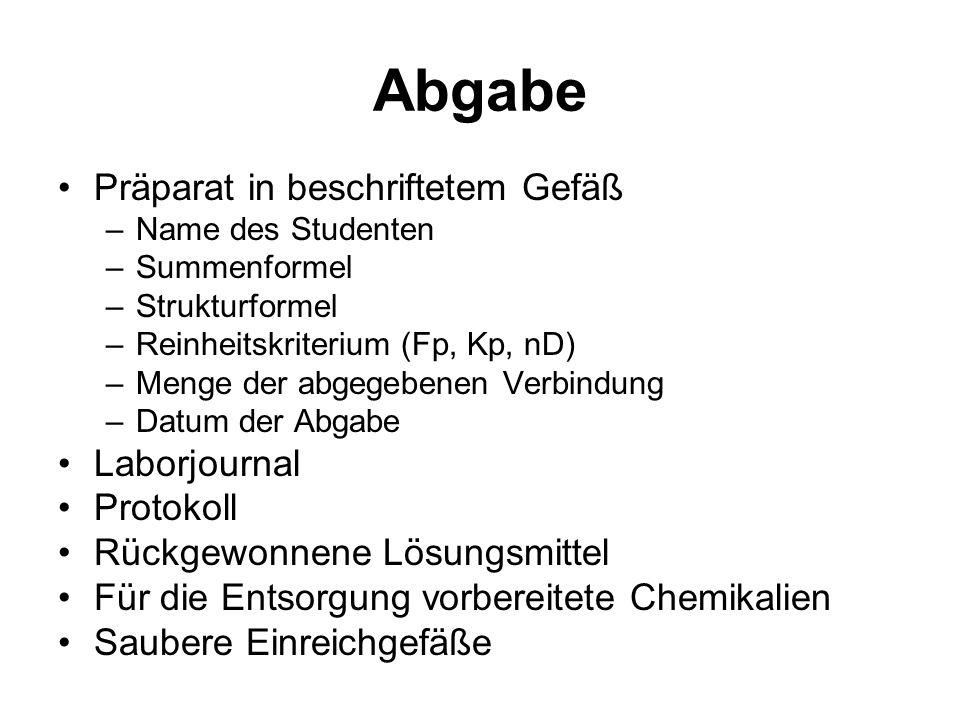 Abgabe Präparat in beschriftetem Gefäß Laborjournal Protokoll