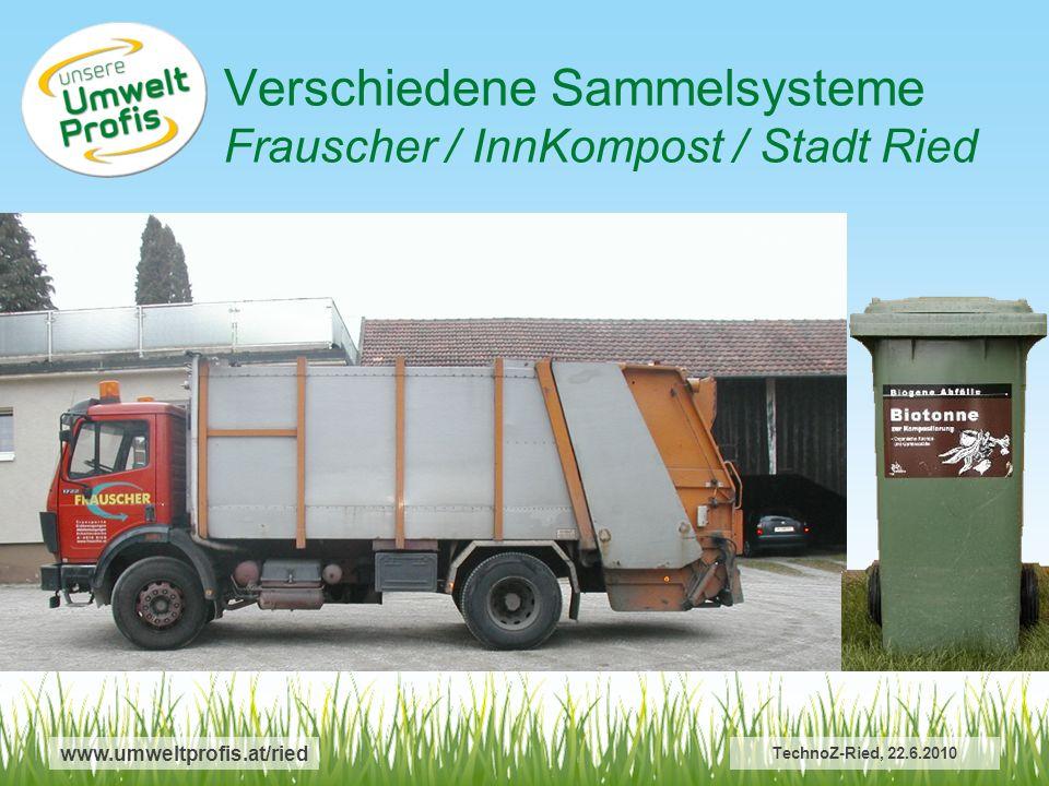 Verschiedene Sammelsysteme Frauscher / InnKompost / Stadt Ried
