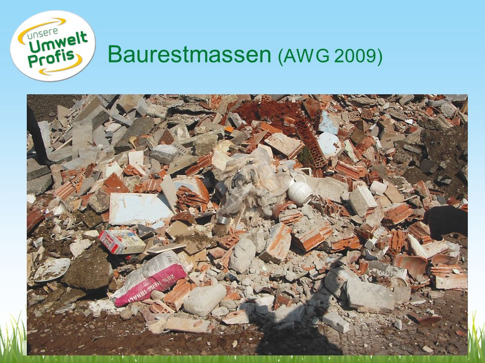 Baurestmassen (AWG 2009) www.umweltprofis.at/ried