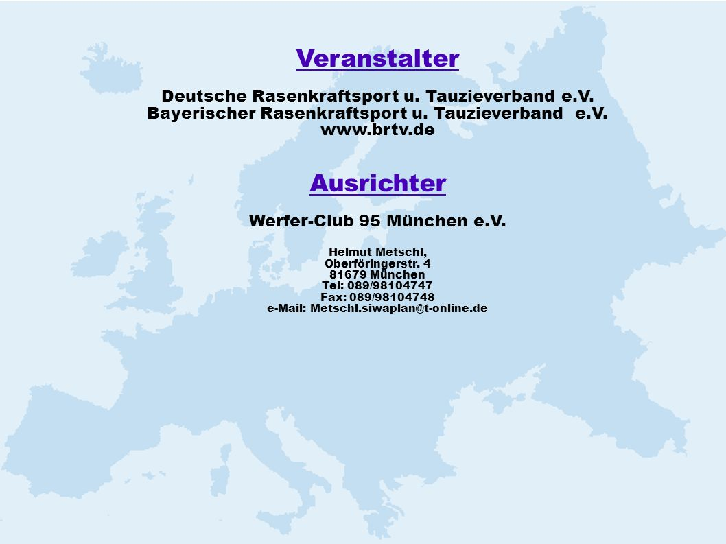 Veranstalter Ausrichter Deutsche Rasenkraftsport u. Tauzieverband e.V.