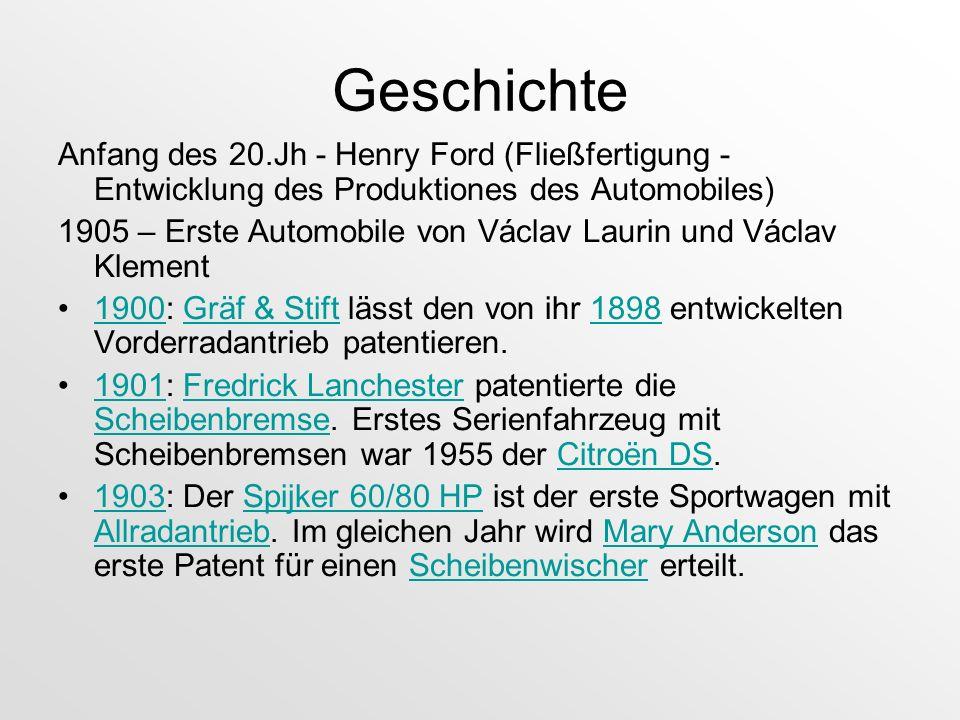Geschichte Anfang des 20.Jh - Henry Ford (Fließfertigung - Entwicklung des Produktiones des Automobiles)