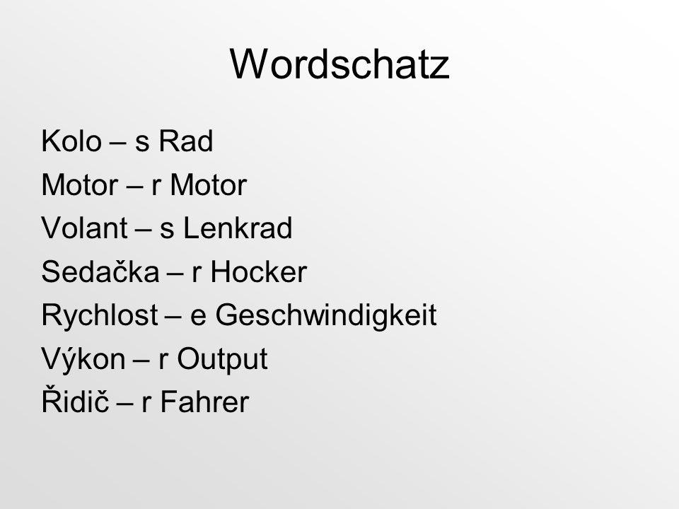 Wordschatz Kolo – s Rad Motor – r Motor Volant – s Lenkrad