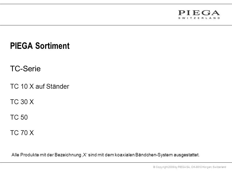 PIEGA Sortiment TC-Serie TC 10 X auf Ständer TC 30 X TC 50 TC 70 X