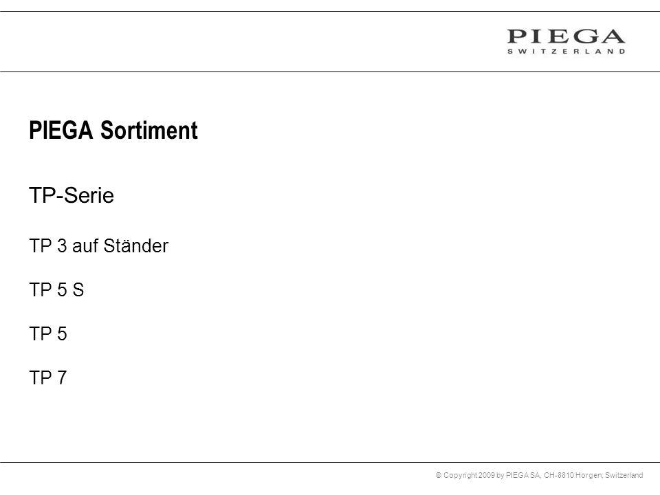 PIEGA Sortiment TP-Serie TP 3 auf Ständer TP 5 S TP 5 TP 7