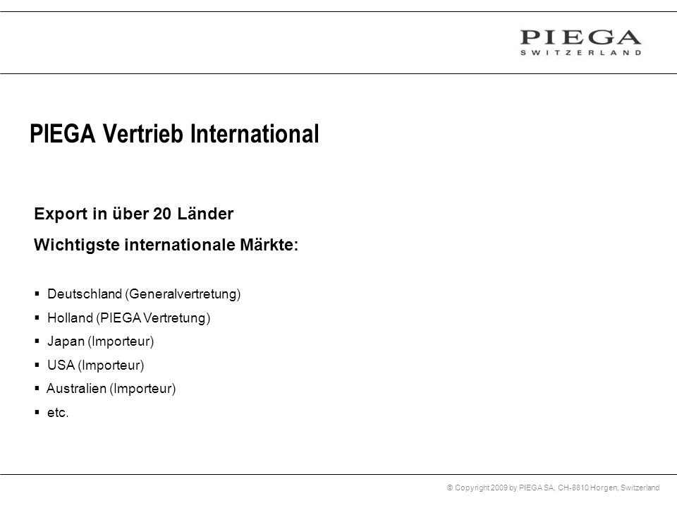 PIEGA Vertrieb International
