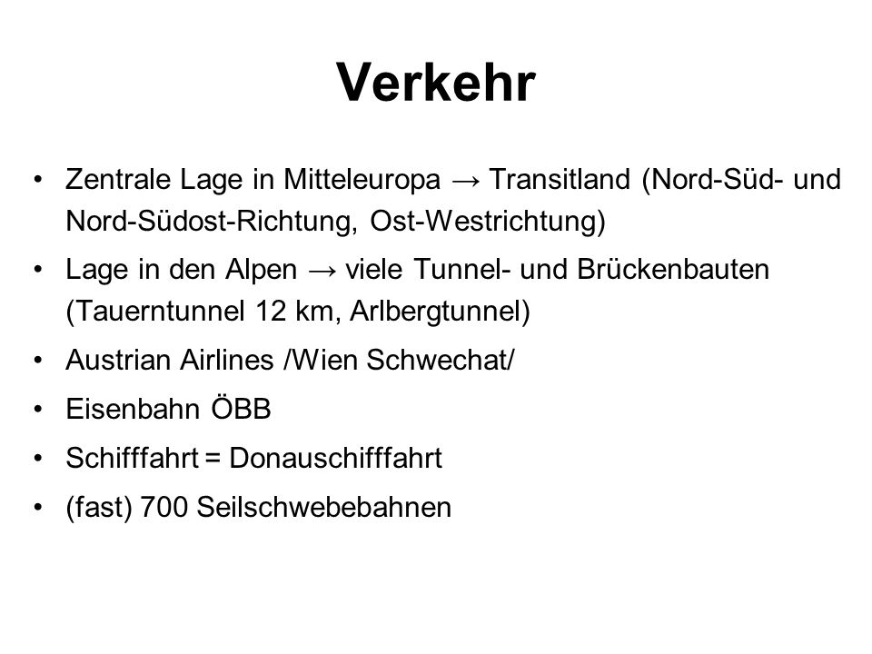 Verkehr Zentrale Lage in Mitteleuropa → Transitland (Nord-Süd- und Nord-Südost-Richtung, Ost-Westrichtung)