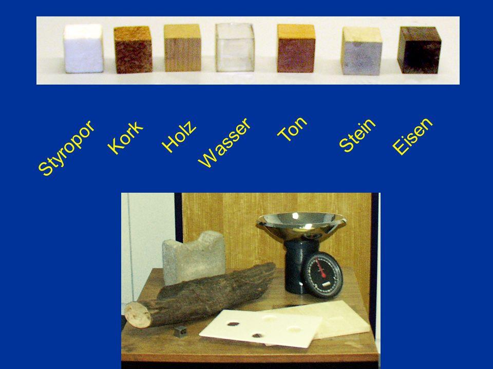 Ton Kork Holz Stein Eisen Wasser Styropor