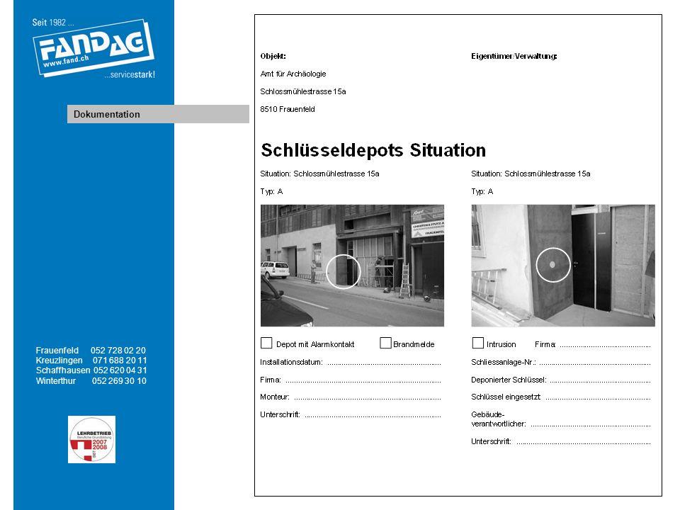Dokumentation Frauenfeld 052 728 02 20 Kreuzlingen 071 688 20 11