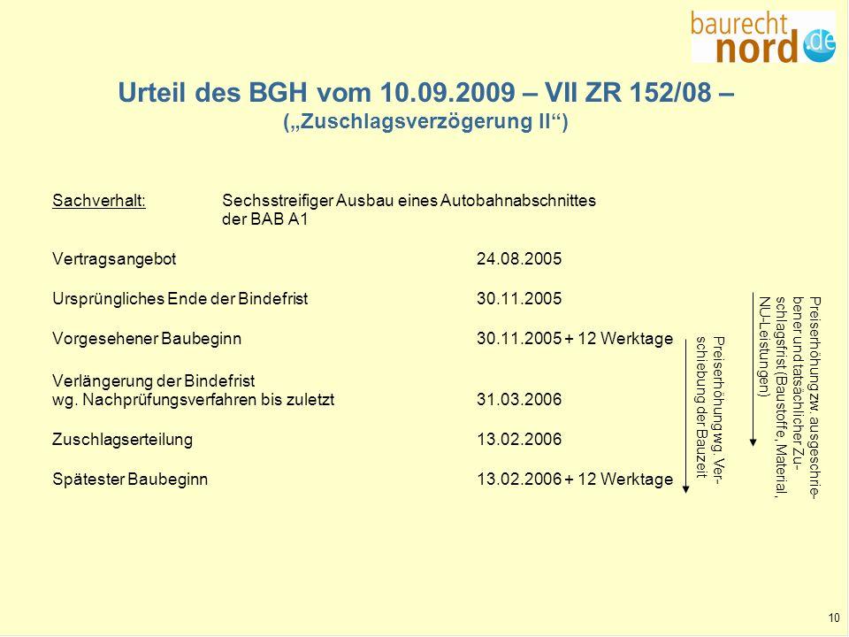 """Urteil des BGH vom 10.09.2009 – VII ZR 152/08 – (""""Zuschlagsverzögerung II )"""
