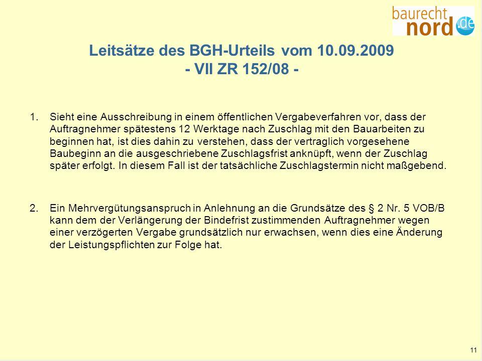Leitsätze des BGH-Urteils vom 10.09.2009 - VII ZR 152/08 -