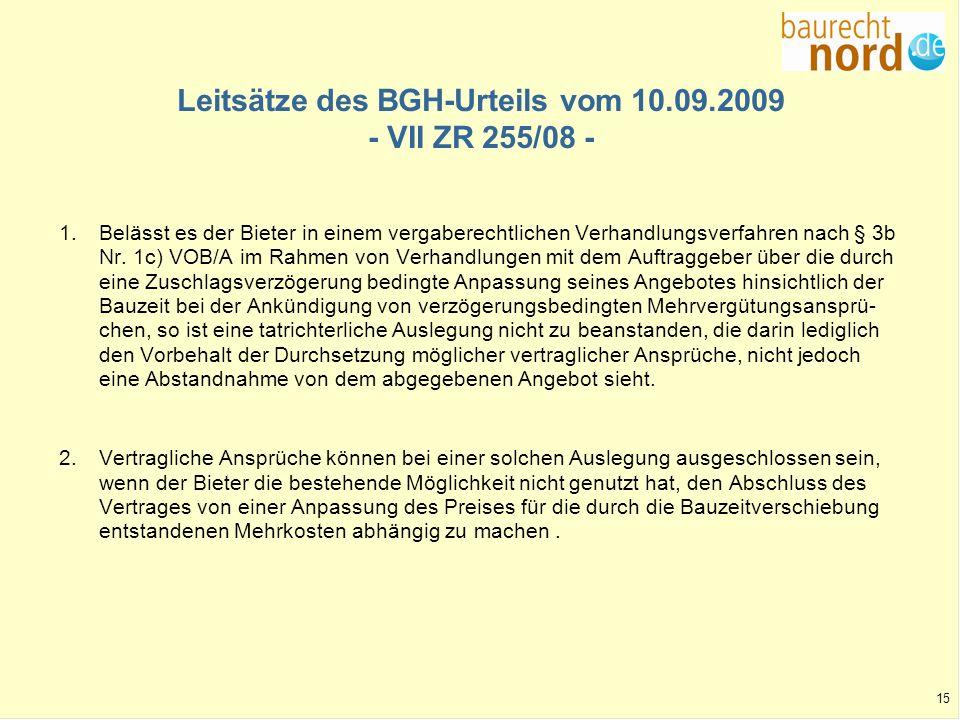 Leitsätze des BGH-Urteils vom 10.09.2009 - VII ZR 255/08 -