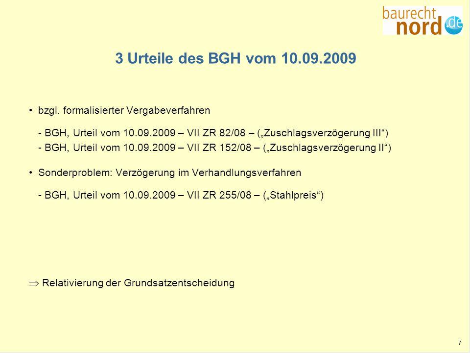 3 Urteile des BGH vom 10.09.2009 bzgl. formalisierter Vergabeverfahren