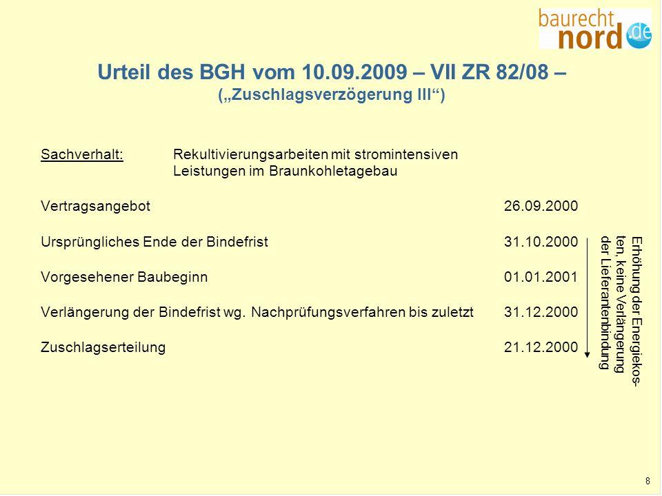 """Urteil des BGH vom 10.09.2009 – VII ZR 82/08 – (""""Zuschlagsverzögerung III )"""