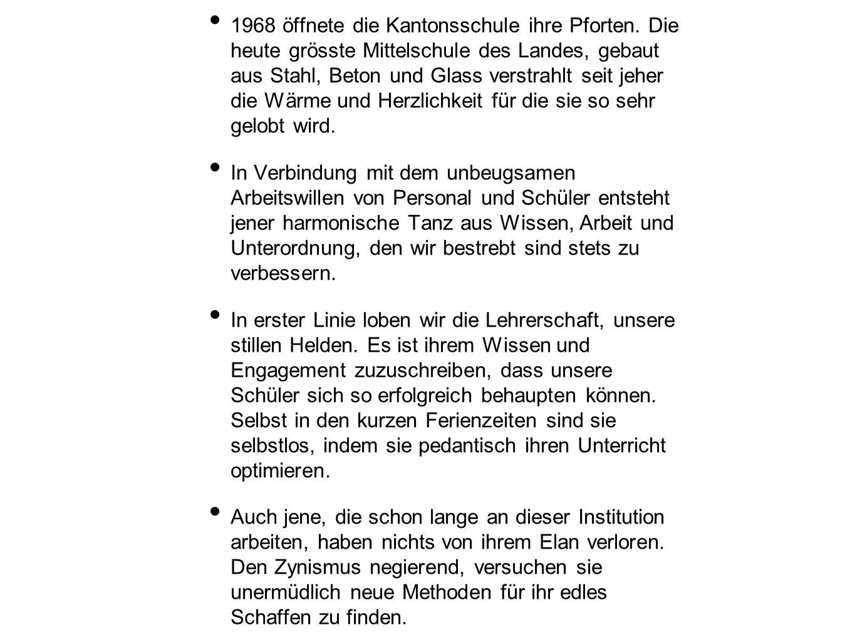 1968 öffnete die Kantonsschule ihre Pforten