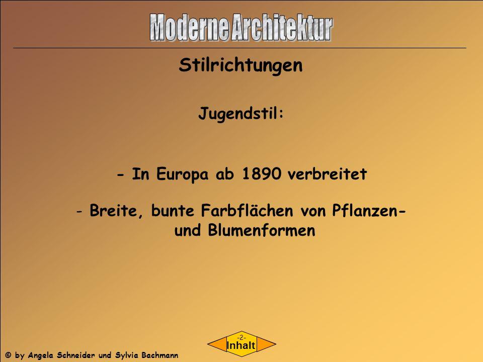 - In Europa ab 1890 verbreitet Breite, bunte Farbflächen von Pflanzen-