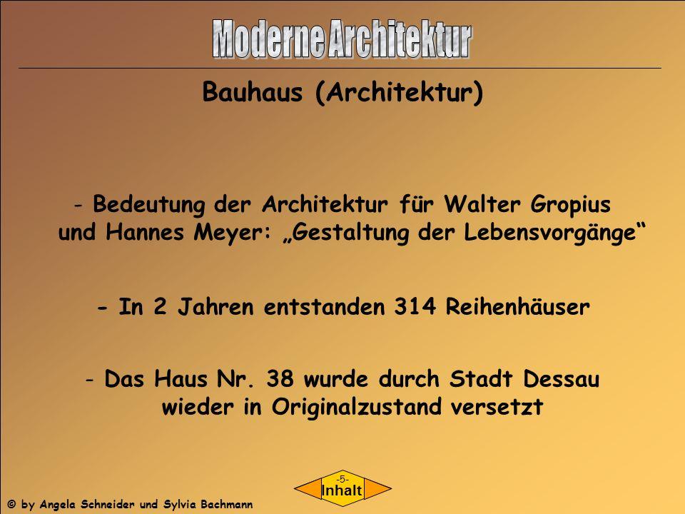 Moderne Architektur Bauhaus (Architektur)