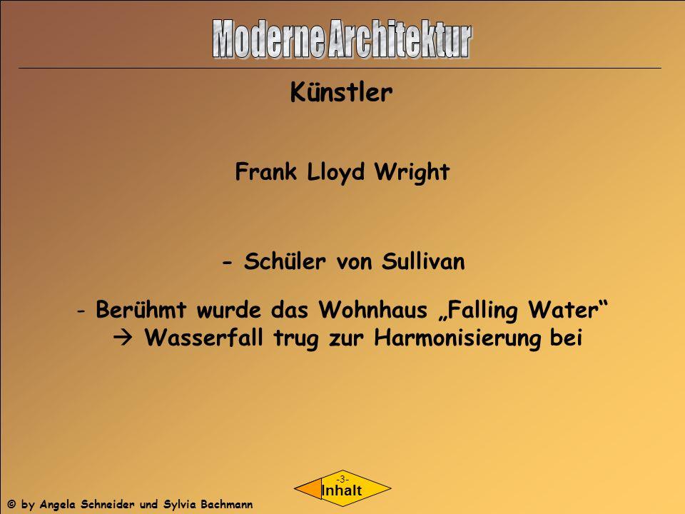 Moderne Architektur Künstler Frank Lloyd Wright - Schüler von Sullivan