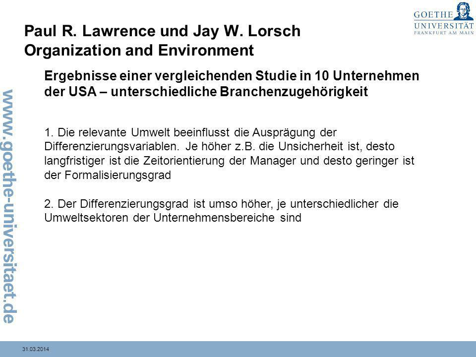 Paul R. Lawrence und Jay W. Lorsch Organization and Environment