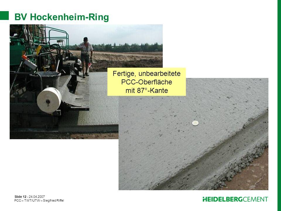 Fertige, unbearbeitete PCC-Oberfläche mit 87°-Kante