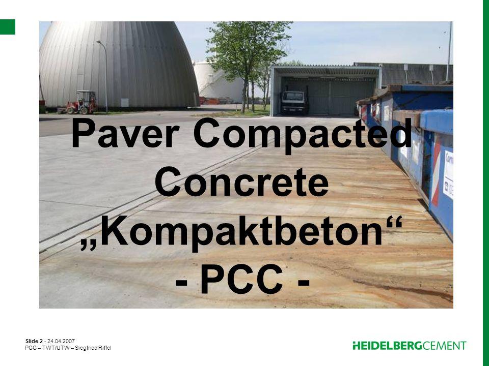 """Paver Compacted Concrete """"Kompaktbeton - PCC -"""