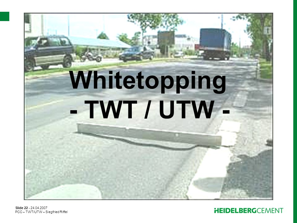 Whitetopping - TWT / UTW -