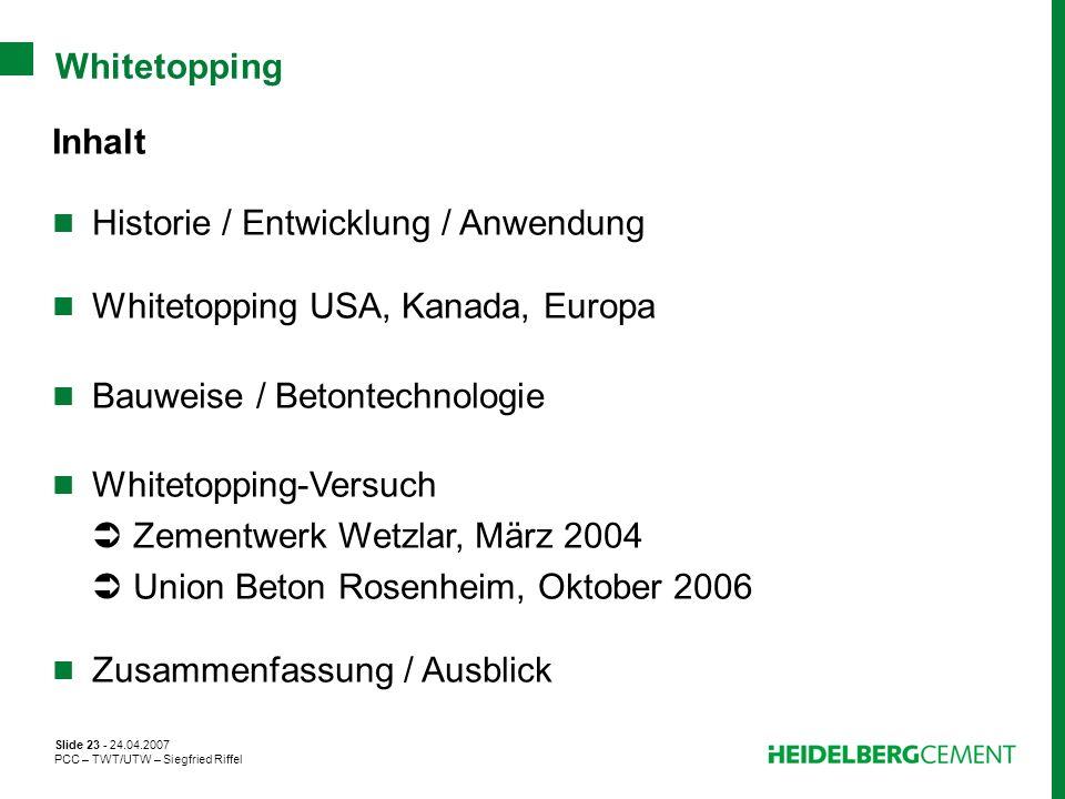Historie / Entwicklung / Anwendung Whitetopping USA, Kanada, Europa