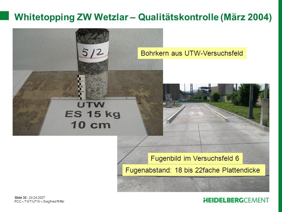 Whitetopping ZW Wetzlar – Qualitätskontrolle (März 2004)
