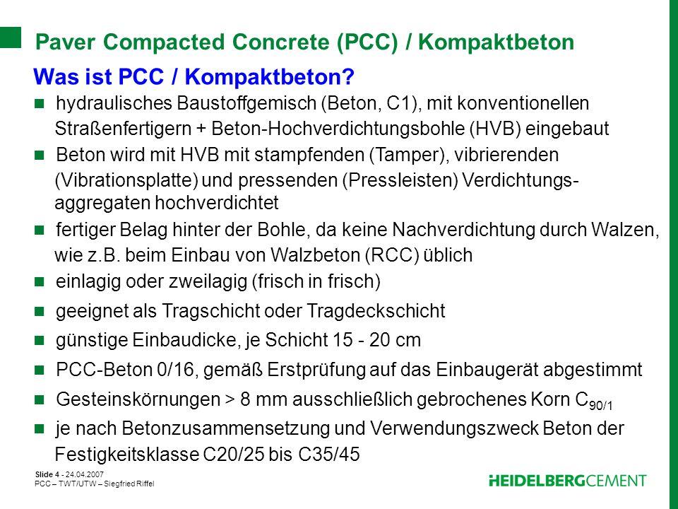 Paver Compacted Concrete (PCC) / Kompaktbeton