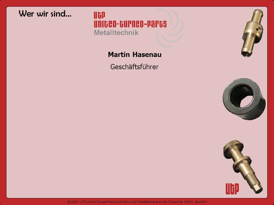 Wer wir sind... Martin Hasenau Geschäftsführer