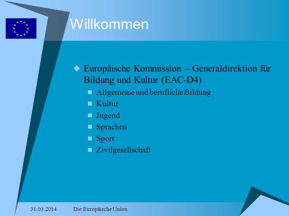 Willkommen Europäische Kommission – Generaldirektion für Bildung und Kultur (EAC-D4) Allgemeine und berufliche Bildung.