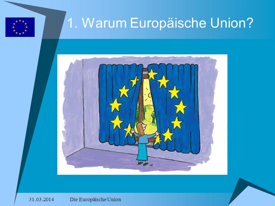 1. Warum Europäische Union