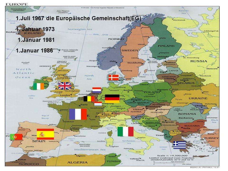 1.Juli 1967 die Europäische Gemeinschaft(EG)