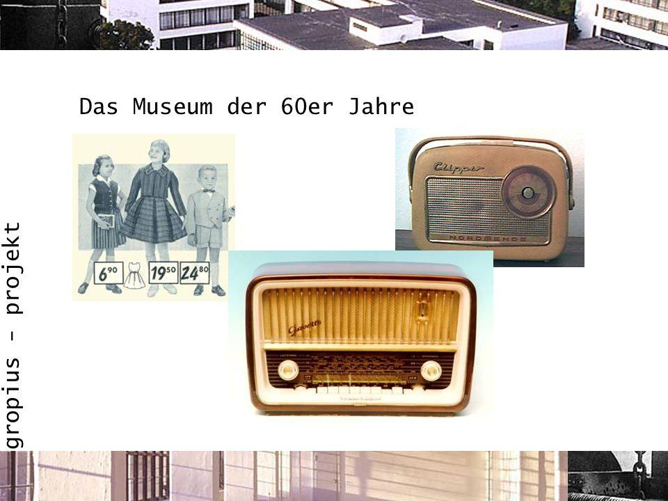 Das Museum der 60er Jahre