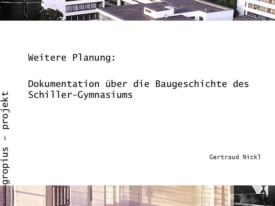 Dokumentation über die Baugeschichte des Schiller-Gymnasiums