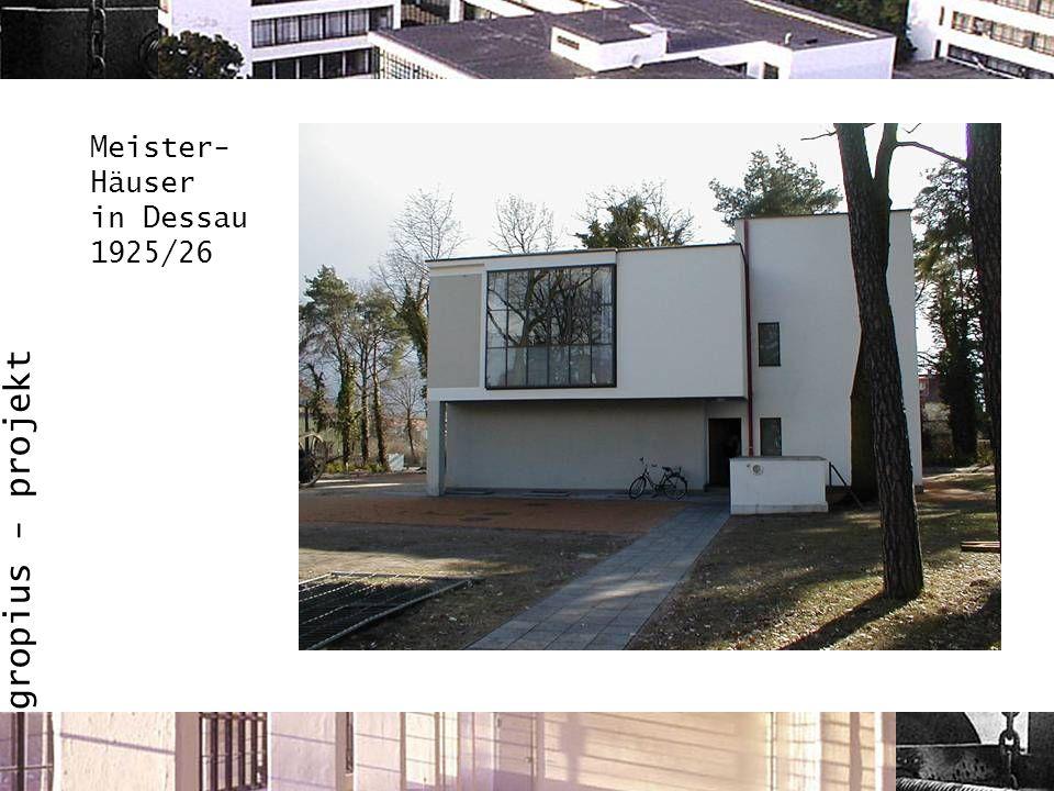 Meister-Häuser in Dessau 1925/26
