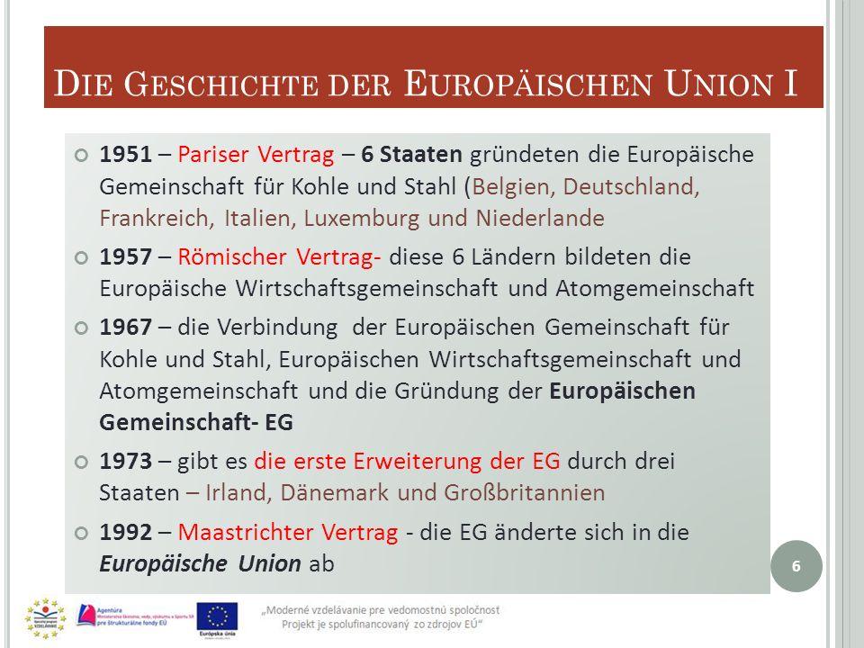 Die Geschichte der Europäischen Union I