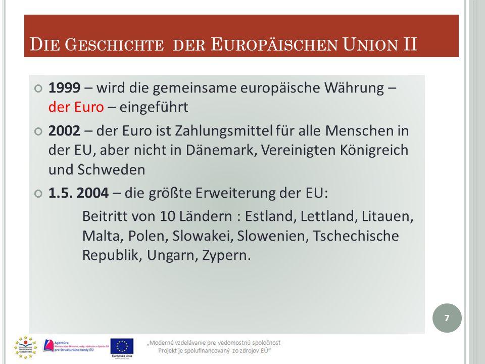 Die Geschichte der Europäischen Union II