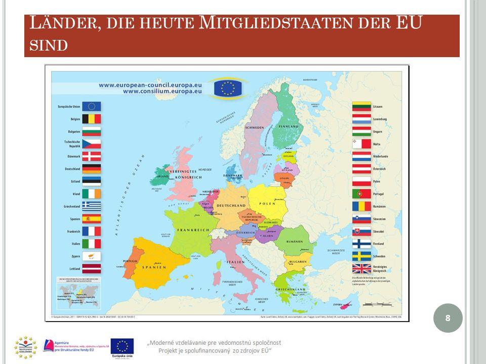 Länder, die heute Mitgliedstaaten der EU sind