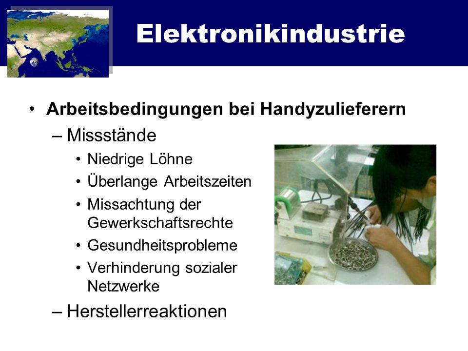 Elektronikindustrie Arbeitsbedingungen bei Handyzulieferern Missstände