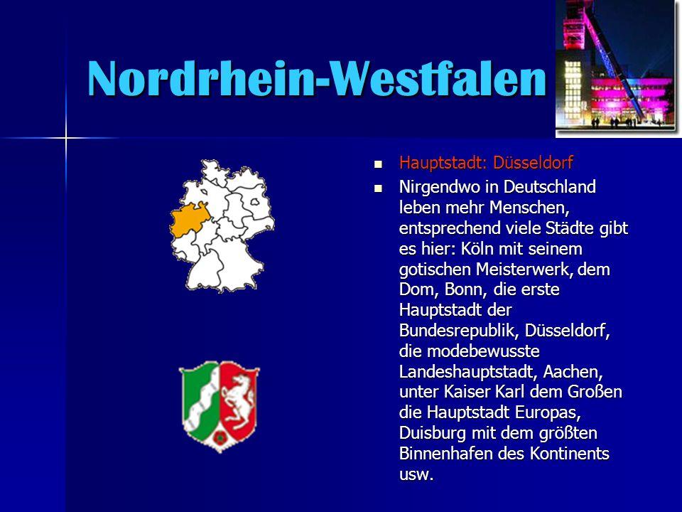 Nordrhein-Westfalen Hauptstadt: Düsseldorf